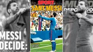 La prensa española dedica elogiosos títulos a Messi