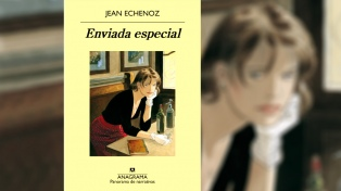 """El libro de la semana por Graciela Speranza: """"Enviada especial"""", de Jean Echenoz"""