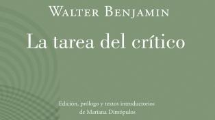 """El libro de la semana: """"La tarea del crítico"""", de Walter Benjamin"""
