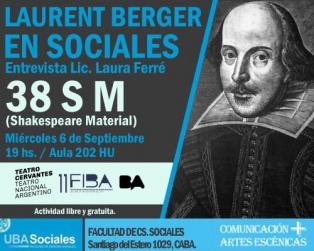 """Laurent Berger: """"Hay que romper la obra de Shakespeare para abrirla porque habla del mundo"""""""