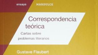 """El libro de la semana: """"Correspondencia teórica"""", de Gustave Flaubert"""