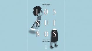 """El Libro de la Semana: """"Los Sueños. Gino Germani en la revista idilio, con fotomontajes de Grete Stern"""""""