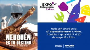 """Neuquén participa, por primera vez, en la """"Expo Delicatessen & Vinos"""""""