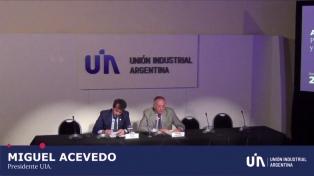 Elogian las propuestas de la UIA para estabilizar la economía y atraer inversiones