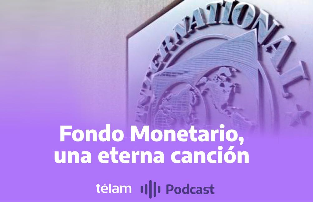 Fondo Monetario, una canción eterna
