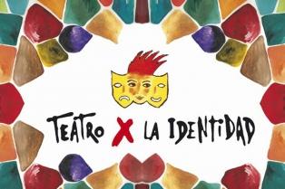 Teatro x la Identidad, desde el jueves 18, gratis en el teatro San Martín