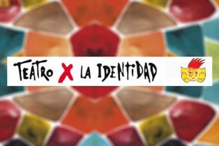 Teatro x la Identidad desembarcará por primera vez en el San Martín