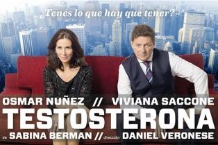 """La dirección de Daniel Veronese y las actuaciones de Viviana Saccone y Osmar Núñez rescatan """"Testosterona"""""""