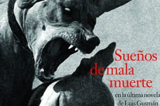 Sueños de mala muerte en la última novela de Luis Gusmán