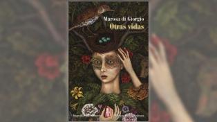 """El libro de la semana: """"Otras vidas"""", de Marosa Di Giorgio"""