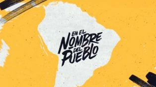 """""""En el nombre del pueblo"""", una serie sobre la comunicación política en América Latina"""