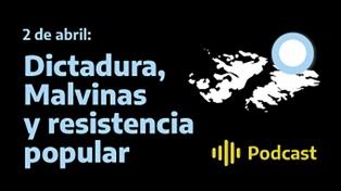 2 de abril: Dictadura, Malvinas y resistencia popular