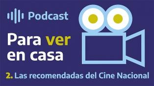 Para ver en casa 2: las recomendadas del cine nacional