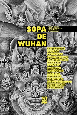 """Sopa de Wuhan"""", el libro de ensayos filosóficos que suscitó debates y  polémica - Télam - Agencia Nacional de Noticias"""