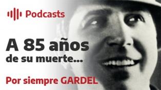 A 85 años de su muerte, por siempre Gardel