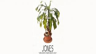 """""""Jones, una serie teatral en vivo"""" estrena este sábado a la gorra en el Kairós"""