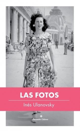 """""""Las fotos"""" fue publicado por Paisanita Editora."""