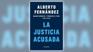 Con textos de Alberto Fernández, un libro aborda la crisis de la Justicia argentina
