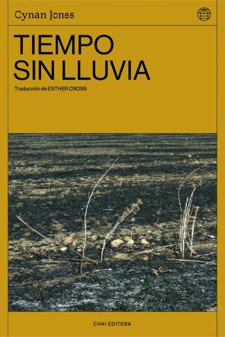 El paisaje se impone desolador y cruel en esta novela sobre hombres y mujeres alejados de los atajos que facilita la modernidad.