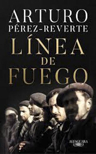 """En Línea de fuego"""", el escritor español Arturo Pérez-Reverte narra la batalla."""