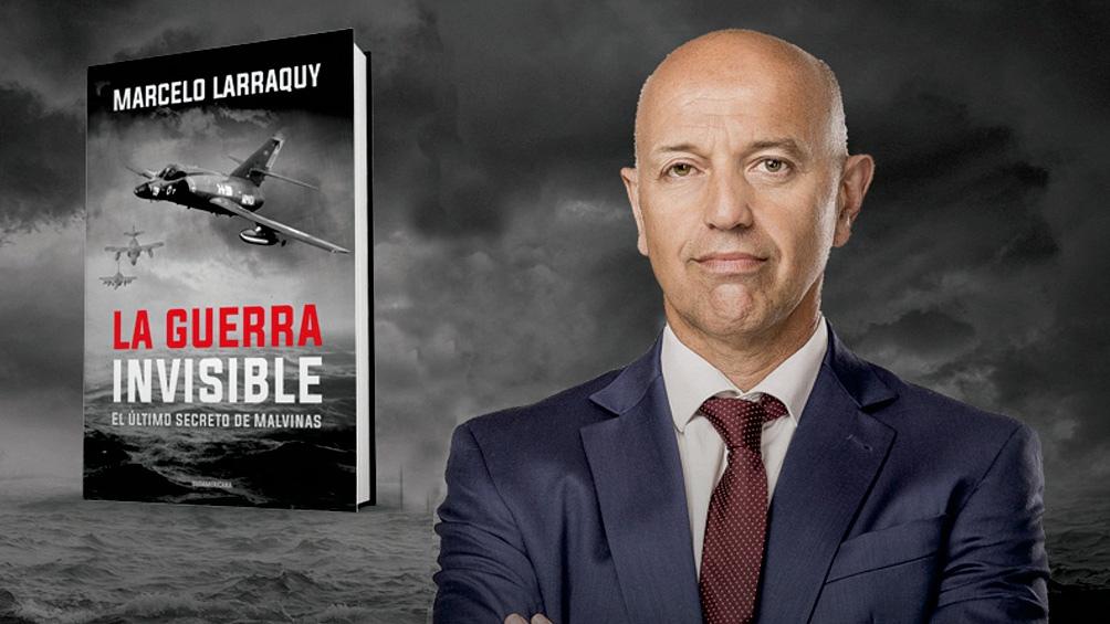 """""""La Guerra Invisible: el último secreto de Malvinas"""", el nuevo libro del periodista Marcelo Larraquy."""