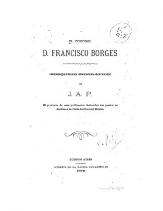 Una biografía del militar Francisco Isidro Borges.