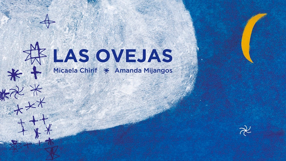 "La editorial Limonero sacó ""Las ovejas"", de la escritora peruana Micaela Chirif y la ilustradora Amanda Mijangos."
