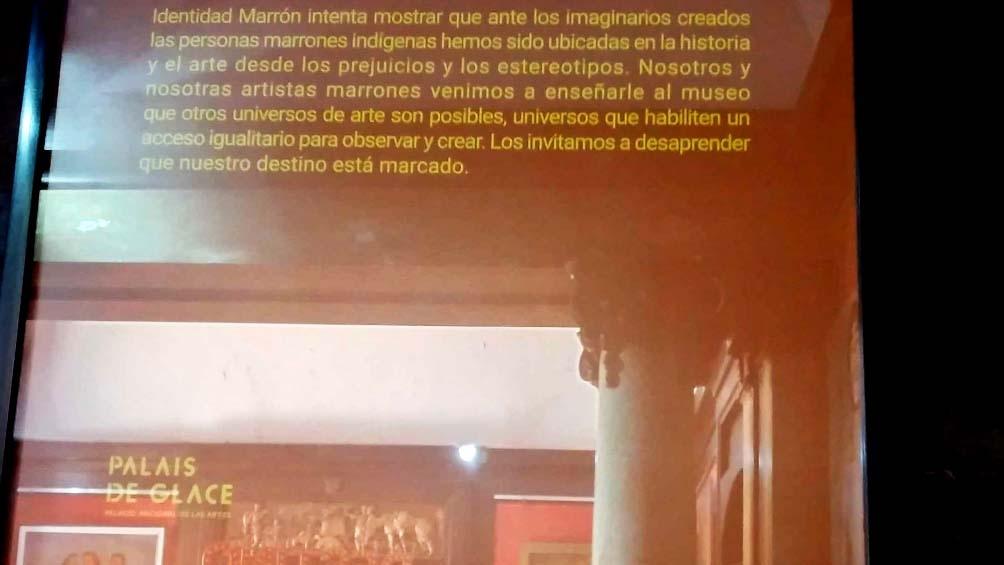 """La propuesta da sentido también a lo que Identidad Marrón -que viene trabajando desde hace cuatro años- plantea como """"puerta de cristal"""" en la mayoría de los museos."""