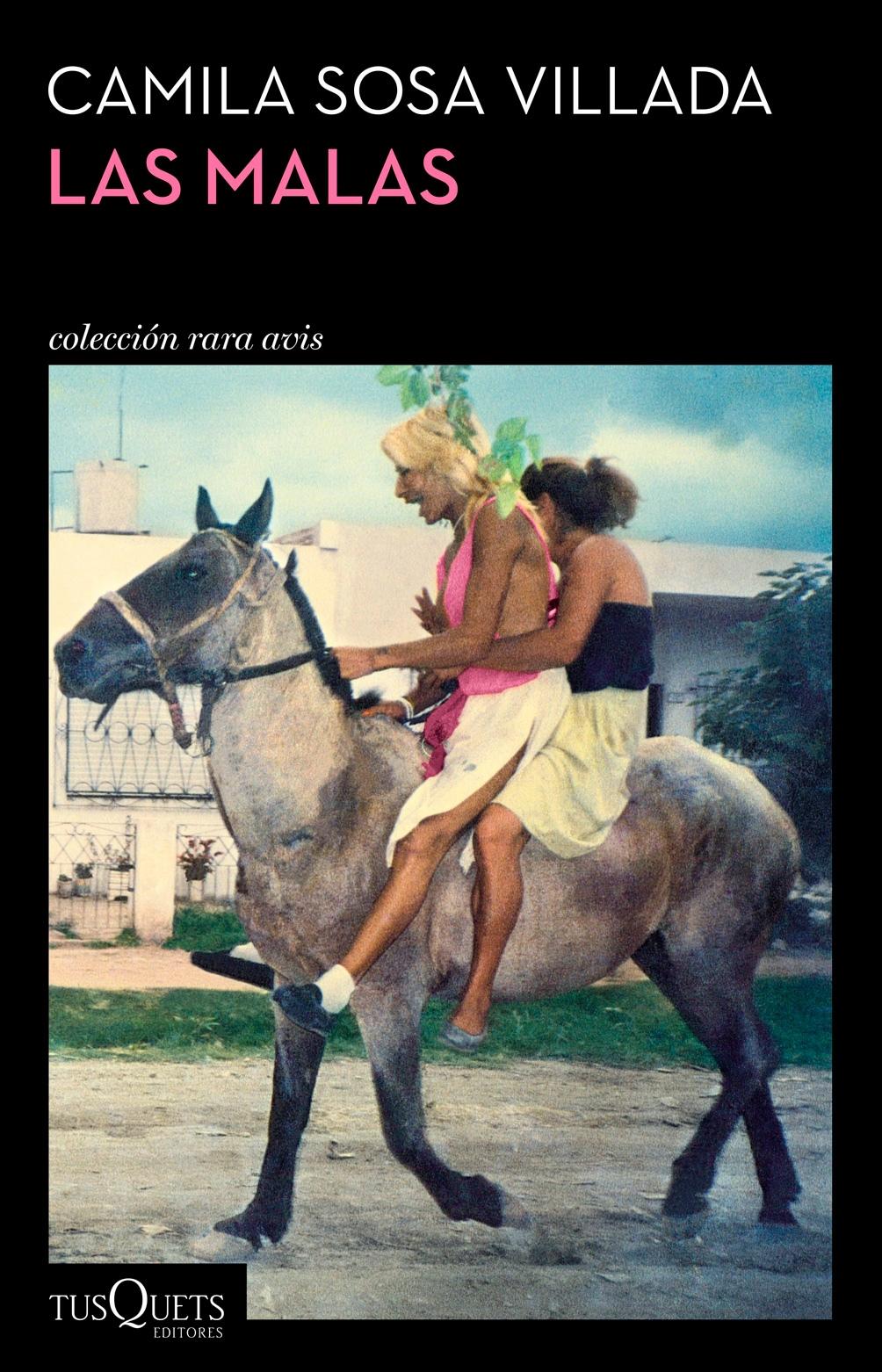 Las malas, el libro de Camila Sosa Villada, editado por Tusquets.
