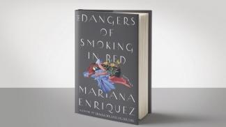 """""""Los peligros de fumar en la cama"""" figura en la lista corta de finalistas que aspiran al Premio Booker Internacional."""