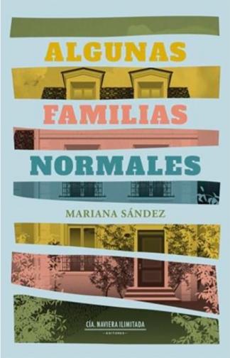 """""""Algunas familias normales"""", editado por Compañía Naviera Ilimitada."""