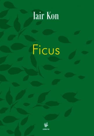 Ficus, una historia sobre el fin del amor.