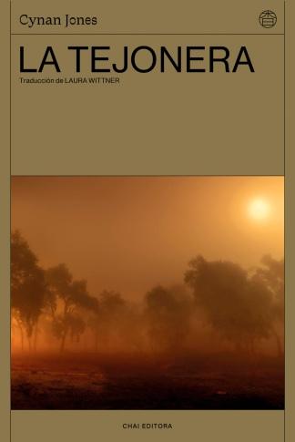 """""""La tejonera"""" es la segunda novela de Cynan Jones editada por Chai."""
