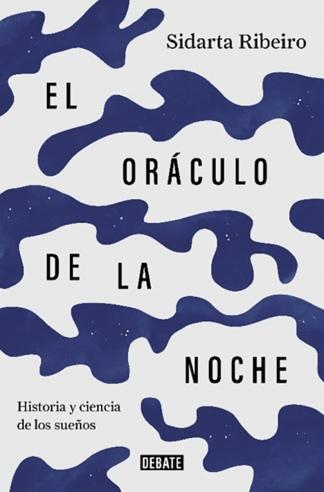 """""""El oráculo de la noche"""", de Ribeiro."""