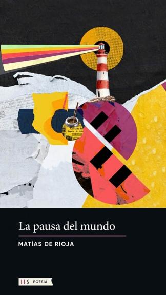 """""""La pausa del mundo"""", su primera publicación luego de abandonar la ciudad de Cipolletti para establecerse en Buenos Aires."""