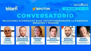 Agencia Télam y Sputnik News organizan un conversatorio sobre las relaciones económicas de Rusia y Argentina