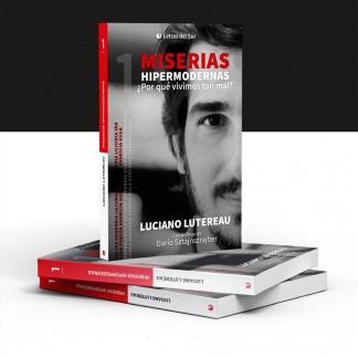 """Miserias hipermodernas"", editado por Letras del Sur."