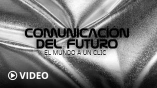 Comunicación del futuro: De la imaginación a la realidad