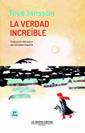 """Se publicó el segundo libro de Jansson, """"La verdad increíble""""."""