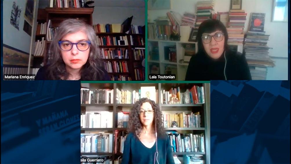 Mariana Enriquez, Leila Guerriero y Lala Totonian.