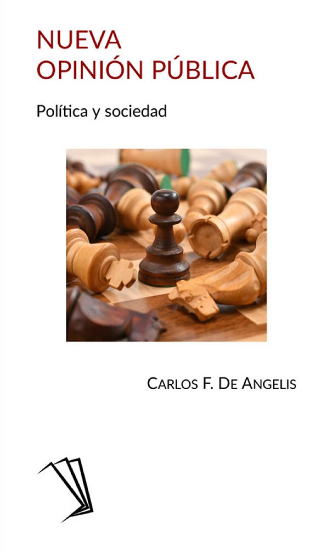 """En """"Nueva Opinión Pública. Política y Sociedad"""" Carlos De Angelis aborda qué sucede actualmente con las publicidades políticas, con las tecnologías y con las encuestas."""