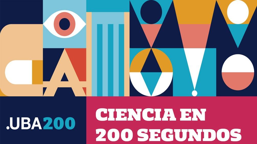 """En el año de su Bicentenario, la Universidad de Buenos Aires presentó este jueves la nueva iniciativa """"Ciencia en 200 segundos"""""""