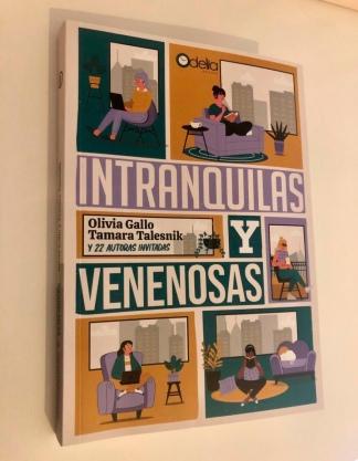 """""""Intranquilas y venenosas"""", editado por Odelia."""